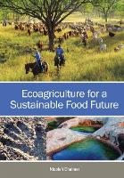 Ecoagriculture for a Sustainable Food...