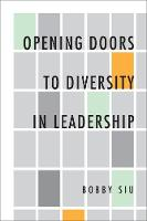 Opening Doors to Diversity in Leadership