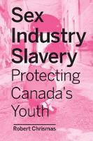 Sex Industry Slavery: Protecting...