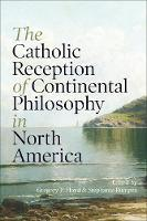 The Catholic Reception of Continental...