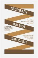 Necessary but Not Sufficient:...