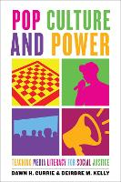 Pop Culture and Power: Teaching Media...