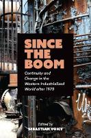 Since the Boom: Continuity and Change...