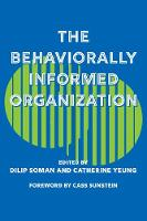 The Behaviourally Informed Organization