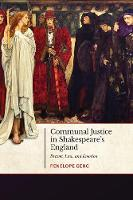 Communal Justice in Shakespeare's...