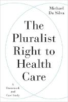 The Pluralist Right to Health Care: A...