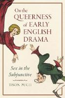 On the Queerness of Early English...