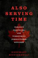 Also Serving Time: Canada's ...
