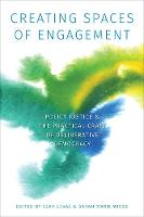 Creating Spaces of Engagement: Policy...