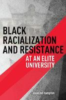 Black Racialization and Resistance at...