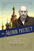 The Akunin Project: The Mysteries and...