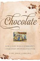 Chocolate: How a New World Commodity...