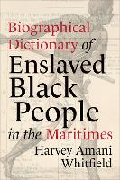 Biographical Dictionary of Enslaved...