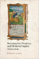 Retrospective Prophecy and Medieval...