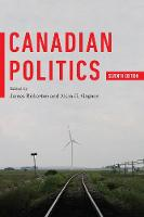 Canadian Politics, Seventh Edition