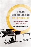 I Was Never Alone or Oporniki: An...