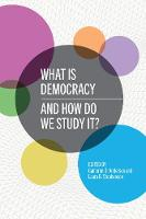 What Is Democracy and How Do We Study...