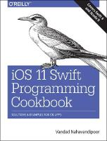 iOS 11 Swift Programming Cookbook