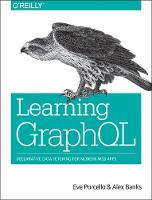 Learning GraphQL: Declarative Data...