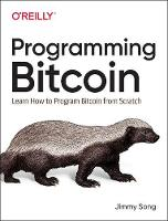 Programming Bitcoin: Learn How to...