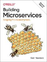 Building Microservices: Designing...