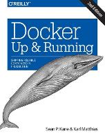 Docker: Up & Running: Shipping...