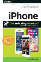Iphone: The Missing Manual: The Book...