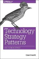 Technology Strategy Patterns:...