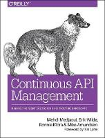 Continuous API Management: Make the...