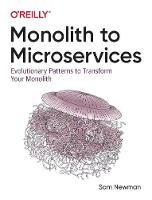 Monolith to Microservices:...