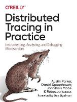 Distributed Tracing in Practice:...