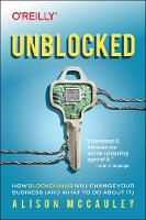 Unblocked: How Blockchains Will ...