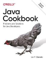 Java Cookbook: Problems and Solutions...