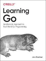 Learning Go: An Idiomatic Approach to...