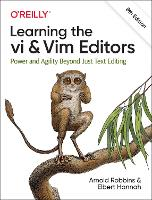 Learning the vi and Vim Editors: ...