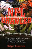 NFL Brawler: A Player-Turned-Agent's...