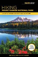Hiking Mount Rainier National Park: A...