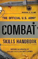 The Official U.S. Army Combat Skills...