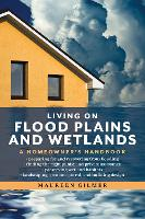 Living on Flood Plains and Wetlands: ...