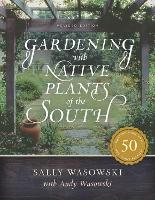 Gardening with Native Plants of the...