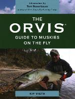 The Orvis Guide to Muskies on the Fly
