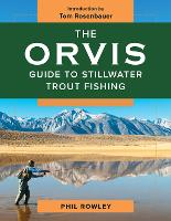The Orvis Guide to Stillwater Trout...