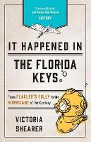 It Happened in the Florida Keys:...
