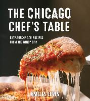 The New Chicago Chef's Table:...