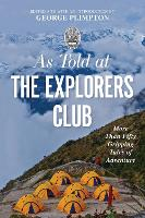 As Told At the Explorers Club: More...