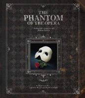 The Phantom of the Opera: Behind the...