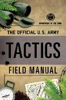 The Official U.S. Army Tactics Field...