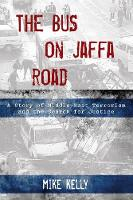 Bus on Jaffa Road: A Story of Middle...
