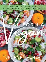 California Vegan: Inspiring Recipes...