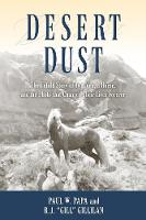 Desert Dust: The Untold Story of Two...